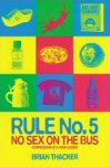 Review: Rule no 5: No sex on the bus